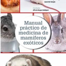 AXON COMUNICACION, Manual práctico de medicina de mamíferos exóticos